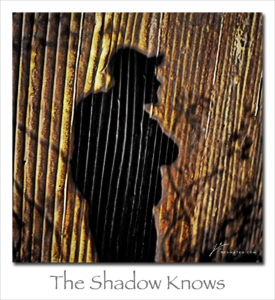 180507 The Shadow Knows