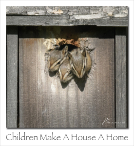 180806 Children Make A House A Home